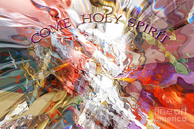 Digital Art - Come Holy Spirit by Margie Chapman