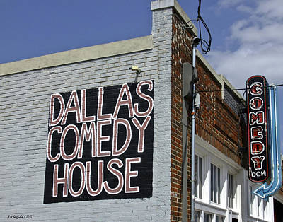 Photograph - Comedy House In Deep Ellum by Allen Sheffield