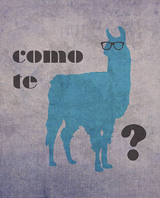 Llama Wall Art - Mixed Media - Como Te Llamas Humor Pun Poster Art by Design Turnpike