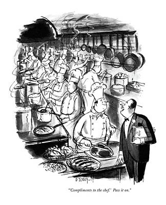Compliments To The Chef!  Pass It On Art Print by Barney Tobey