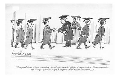 Diploma Drawing - Congratulations. Please Remember The College's by Mort Gerberg