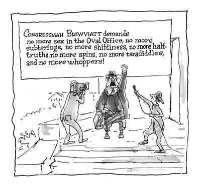 Starr Drawing - 'congressman Blowviatt Demands No More Sex by George Booth