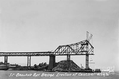 Photograph - Construction Of The Eastern Span San Francisco Oakland Bay Bridge June 29 1930 by California Views Mr Pat Hathaway Archives