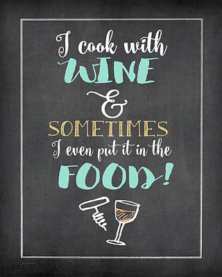 Cook With Wine Art Print