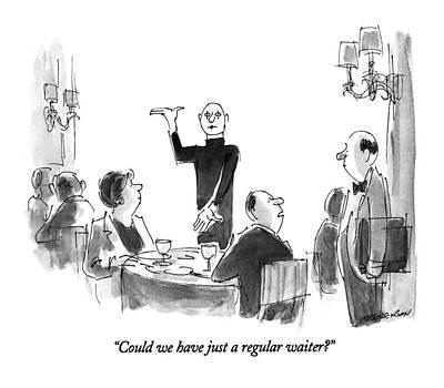 Could We Have Just A Regular Waiter? Art Print by James Stevenson