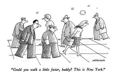 Cities Drawing - Could You Walk A Little Faster by Mick Stevens