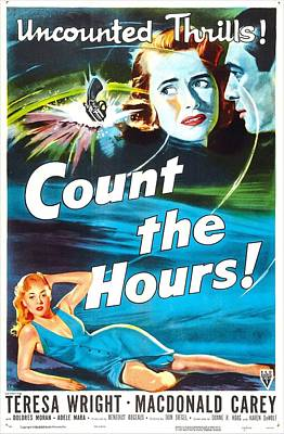 1950s Movies Photograph - Count The Hours, Us Poster, Top Right by Everett