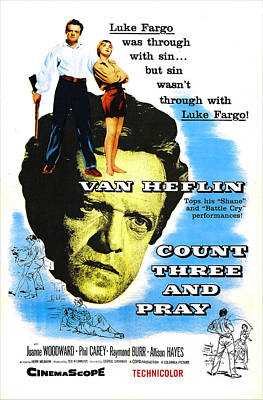 1955 Movies Photograph - Count Three And Pray, Us Poster, Van by Everett