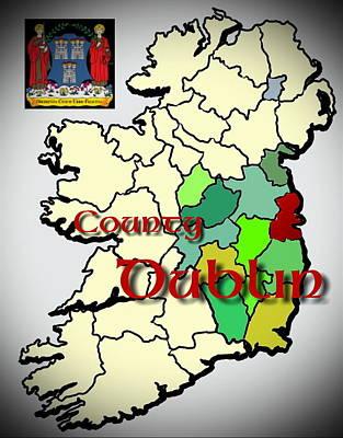 Digital Art - County Dublin by Val Byrne