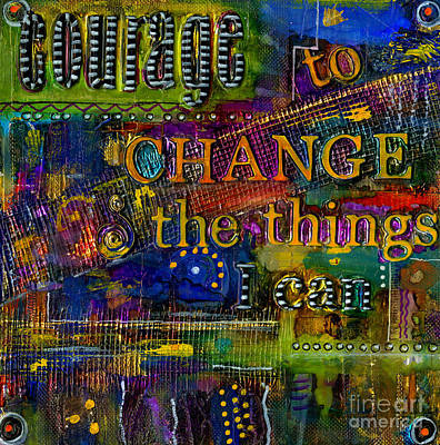 Mixed Media - Courage To Change by Angela L Walker