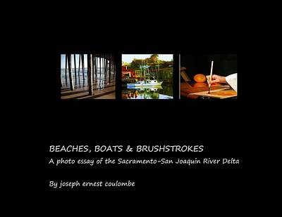 Photograph - Cover Beaches Boats And Brushes by Joseph Coulombe