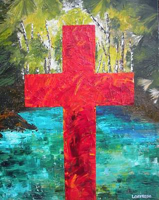 Unusual Religious Painting - Cross Of The Springs by Ralph Loffredo