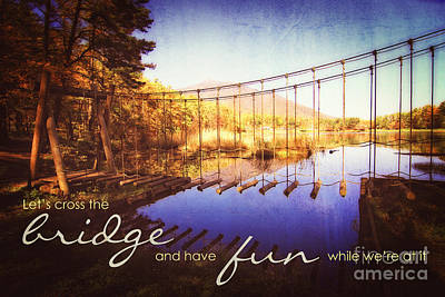 Cross The Wooden Bridge While Having Fun Art Print by Beverly Claire Kaiya