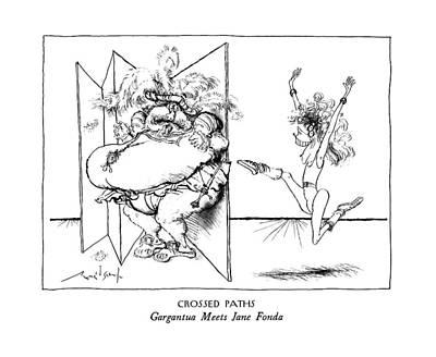 Crossed Paths Gargantua Meets Jane Fonda Art Print