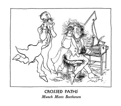 Munch Drawing - Crossed Paths Munch Meets Beethoven by Ronald Searle