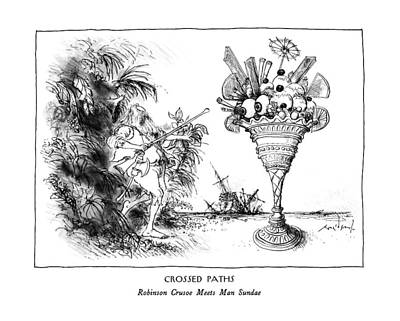Crossed Paths Robinson Crusoe Meets Man Sundae Art Print by Ronald Searle