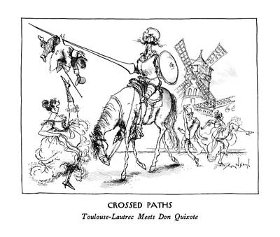 Crossed Paths Toulouse-lautrec Meets Don Quixote Art Print by Ronald Searle