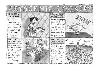 Meatball Drawing - Cryogenic Cookery by Roz Chast