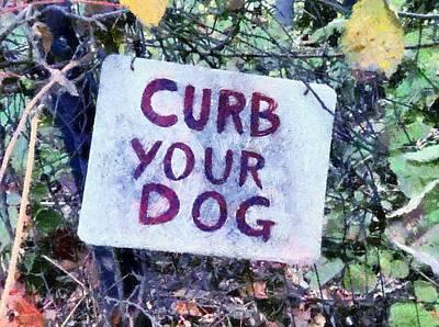 Digital Art - Curb Your Dog by Derek Gedney
