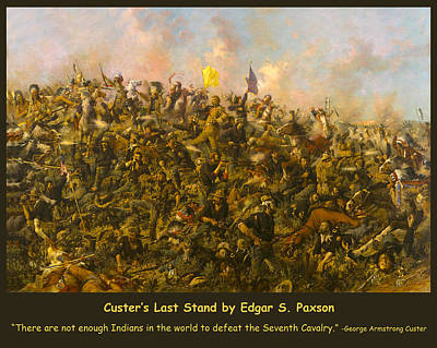 Soap Suds - Custers Last Stand by Edgar S Paxson