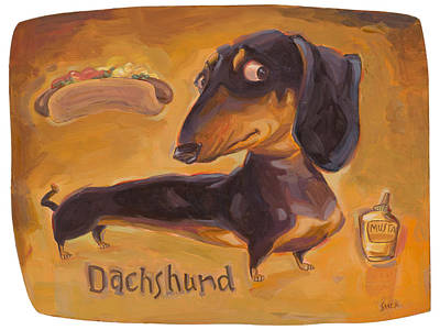 Funny Dog Painting - Dachshund Much More Than A Hot Dog by Shawn Shea