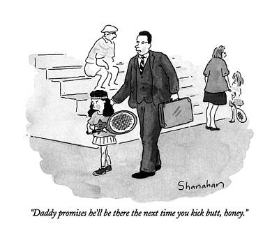 Daddy Promises He'll Be There The Next Time Art Print by Danny Shanahan