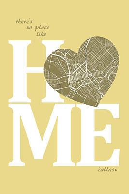 Dallas Digital Art - Dallas Street Map Home Heart - Dallas Texas Road Map In A Heart by Jurq Studio
