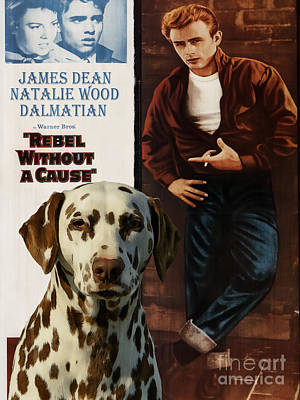Painting - Dalmatian Art Canvas Print - Rebel Without A Cause Movie Poster by Sandra Sij