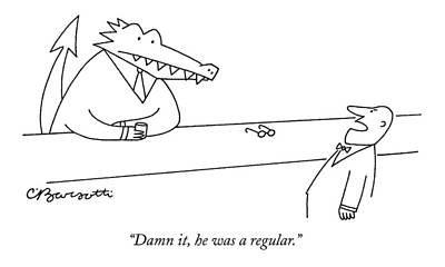 Crocodile Drawing - Damn It, He Was A Regular by Charles Barsotti