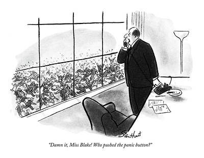 Employer Drawing - Damn It, Miss Blake! Who Pushed The Panic Button? by Stan Hunt