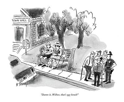 Park Benches Drawing - Damn It, Wilbur, That's Our Bench! by Barney Tobey
