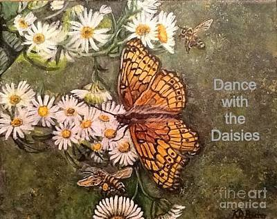 Art Print featuring the painting Dance With The Daisies With An Inspirational Quote by Kimberlee Baxter