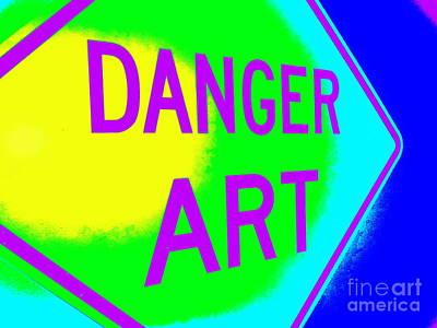 Photograph - Danger Art by Ed Weidman