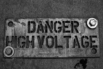 Photograph - Danger High Voltage by Nathan Hillis
