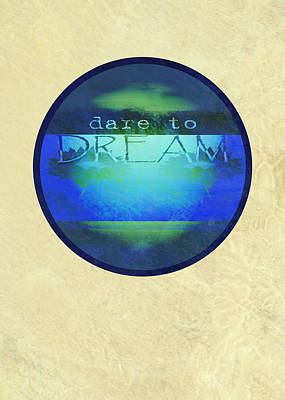 Dare To Dream  Art Print by Ann Powell