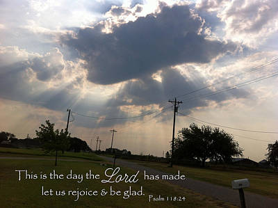 Photograph - Day The Lord Made Psalm 118 by Robyn Stacey