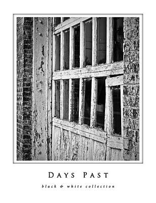 Photograph - Days Past  Black And White Collection by Greg Jackson