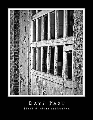 Photograph - Days Past Black And White Collection In Black Border by Greg Jackson