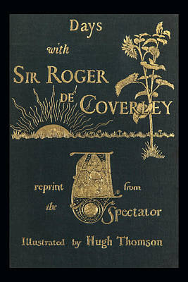 Photograph - Days With Sir Roger De Coverley by Jack R Perry