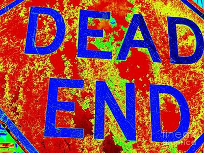 Dead End Art Print by Ed Weidman