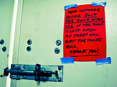 Photograph - Dear Customer Please Bolt The Door ... by Ronda Broatch