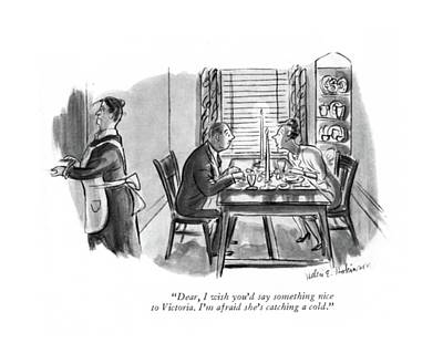 Dear, I Wish You'd Say Something Nice Art Print by Helen E. Hokinson