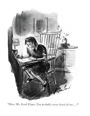Teenagers Drawing - Dear Mr. Errol Flynn: You Probably Never Heard by Perry Barlow