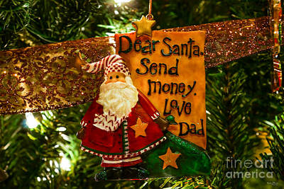 Photograph - Dear Santa Send Money by Jennifer White