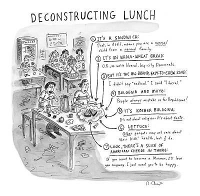 Democrat Drawing - Deconstructing Lunch by Roz Chast