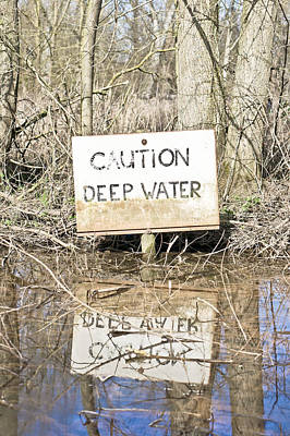 Floods Photograph - Deep Water Sign by Tom Gowanlock