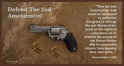 Cartridge Digital Art - Defend The Second Amendment by Barbara Snyder