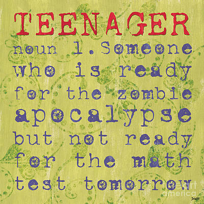 Definition Of Teenagers Print by Debbie DeWitt