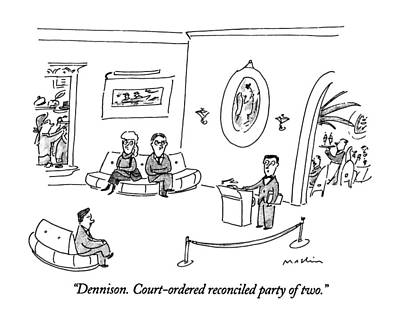 Dennison.  Court-ordered Reconciled Party Of Two Art Print