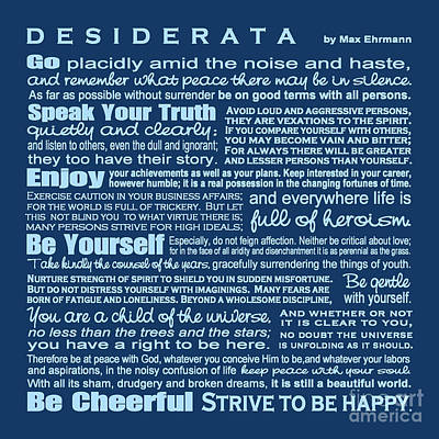 Digital Art - Desiderata - Blue by Ginny Gaura